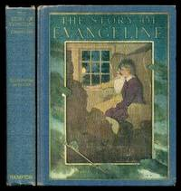 image of THE STORY OF EVANGELINE - Adapted from Longfellow
