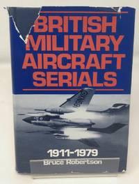 British Military Aircraft Serials 1911- 1979