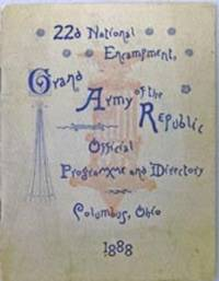 Columbus, OH: Grand Army of the Republic, 1888. Book. Very good- condition. Paperback. First Edition...