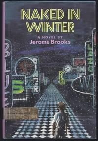 Naked In Winter : A Novel