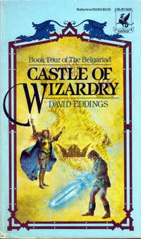 Castle of Wizardry (The Belgariad #4) by  David Eddings  - Paperback  - 1984-04-12  - from Kayleighbug Books (SKU: 036134)