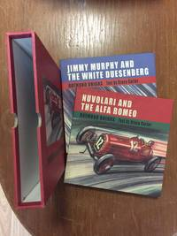 NUVOLARI AND THE ALFA ROMEO/ JIMMY MURPHY AND THE WHITE DUESENBERG (2 BOOK SET IN SLIP CASE)