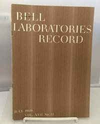 Bell Laboratories Record July 1939 (Volume XVII, No. 11)