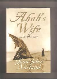 Ahab's Wife, or, The Stargazer