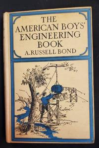The American boys' engineering book, (Lippincott's how-to-do things series)