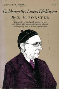 Goldsworthy Lowes Dickinson by  E.M Forster - Paperback - First Thus. - 1973 - from citynightsbooks (SKU: 1128)