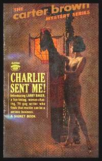 CHARLIE SENT ME