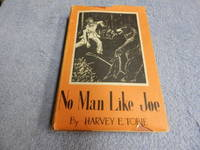 No Man Like Joe: The Life and Times of Joseph L. Meek