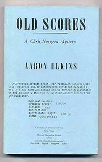 Old Scores A Chris Norgren Mystery Uncorrected Proof