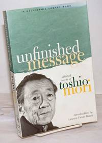 image of Unfinished message; selected works, introduction by Lawson Fusao Inada