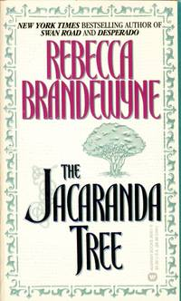 The Jacaranda Tree by  Rebecca Brandewyne - Paperback - 1995-03-01 - from Kayleighbug Books and Biblio.com