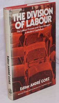 image of The Division of Labour: The Labour Process and Class-Struggle in Modern Capitalism