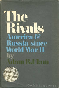 image of The Rivals:America and Russia since World War II: America and Russia since World War II