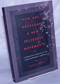 image of New Age, Neopagan,_New Religious Movements: Alternative Spirituality in Contemporary America