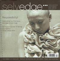 image of Selvedge Magazine : Issue 21 : The Responsibility Issue