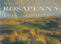 Beyond His Lordship's Wildest Dream. Rosapenna