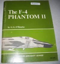 The F-4 Phantom (Famous Aircraft Series)