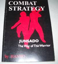 image of Combat Strategy: Junsado, the Way of the Warrior