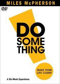 DO Something! DVD: Make Your Life Count