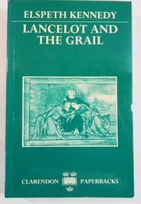 Lancelot and the Grail: A Study of the Prose Lancelot