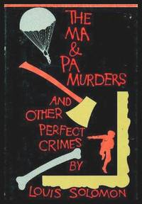 image of THE MA AND PA MURDERS - and Other Perfect Crimes: True Crime Stories