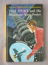 Tom Swift and His Megascope Space Prober: The New Tom Swift Jr. Adventures #20 by  Victor Appleton II - Hardcover - 1962 - from Mind Electric Books (SKU: 012425)