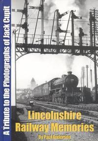Lincolnshire Railway Memories