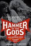 Hammer Of the Gods - the Led Zeppelin Saga
