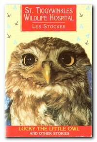 St. Tiggywinkles Wildlife Hospital Lucky the Little Owl and Other Stories