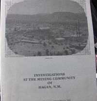 Investigations at the Mining Community of Hagan, New Mexico