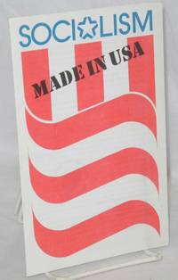 Socialism: made in USA