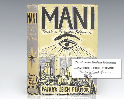 London: John Murray, 1958. First edition of the author's travelogue about the rocky Mani, later comp...