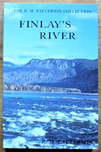 Finlay's River by  R.M Patterson - Paperback - First Edition - 1994 - from Ken Jackson and Biblio.com