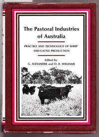 image of The Pastoral Industries of Australia - Practice and Technology of Sheep and Cattle Production