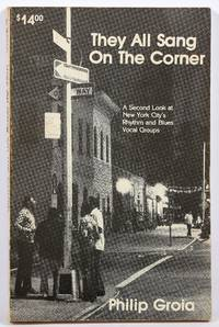 They All Sang on the Corner: A Second Look at New York City's Rhythm and Blues Vocal Groups