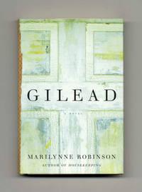 Gilead  - True 1st Edition/1st Printing