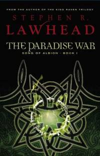 The Paradise War by Stephen R. Lawhead - Paperback - 2006 - from ThriftBooks (SKU: G1595542191I3N00)