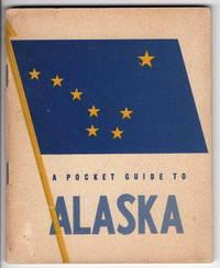 A Pocket Guide to Alaska