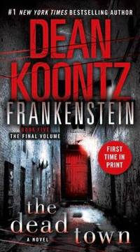 image of The Dead Town: Book 5 (Dean Koontz's Frankenstein)