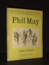 Phil May: English Masters of Black and White