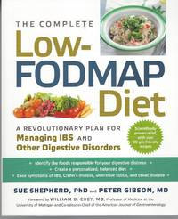 image of Complete Low-fodmap Diet: A Revolutionary Plan For Managing I B S And  Other Digestive Disorders