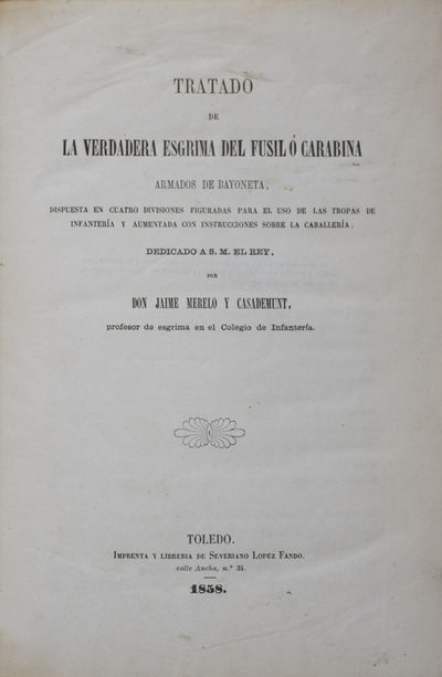 Toledo: Severiano Lopez Fando, 1858. First edition. Hardcover. f to vg. Large octavo (8 3/4 x 6