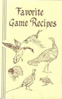 Favorite Game Recipes by P. Dutery - Paperback - 1982 - from M Hofferber Books and Biblio.com
