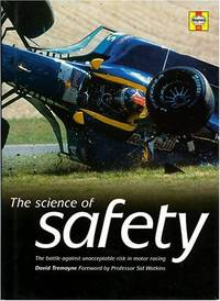 image of The Science of Safety: The Battle Against Unacceptable Risks in Motor Racing