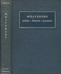 Molybdene. Aciers, Fontes, Alliages