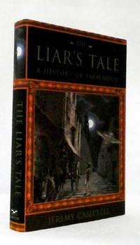 image of The Liar's Tale A History of Falsehood
