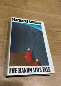The Handmaid's Tale by  Margaret Atwood - First Edition - 1986 - from 84 Charing Cross Road Books (SKU: 075093)