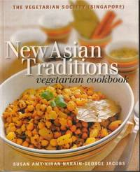 New Asian Traditions Vegetarian Cookbook