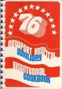 76 Newport Hospital Auxiliary Bicentennial Cookbook
