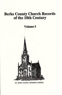 Berks County Church Records of the 18th Century. Vol. 3